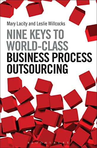 Nine Keys to World-Class Business Process Outsourcing: Mary Lacity, Leslie Willcocks