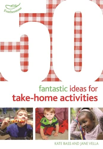 9781472919182: 50 Fantastic Ideas for Take-Home Activities