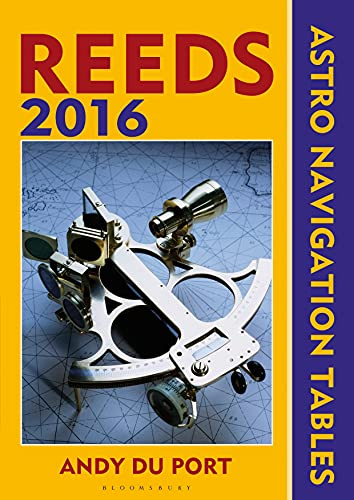 9781472919465: Reeds Astro-navigation Tables 2016