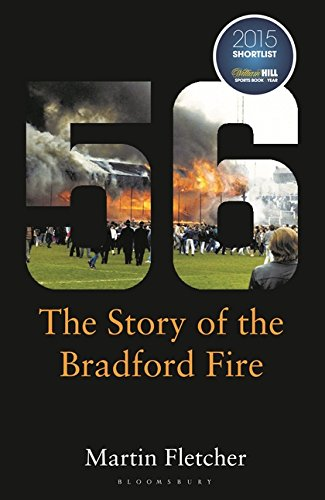 9781472920171: Fifty-Six: The Story of the Bradford Fire