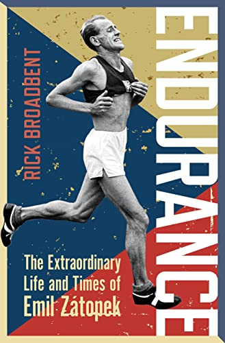 9781472920225: Endurance: The Extraordinary Life and Times of Emil Zátopek (Wisden Sports Writing)