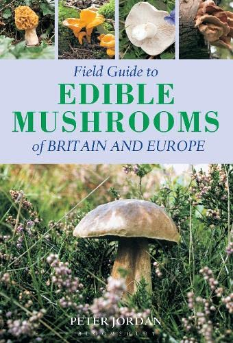 9781472920836: Field Guide to Edible Mushrooms of Britain and Europe