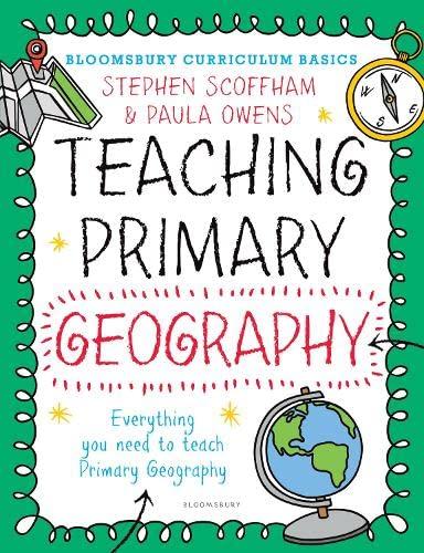 9781472921109: Bloomsbury Curriculum Basics: Teaching Primary Geography