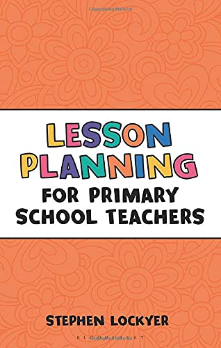 9781472921130: Lesson Planning for Primary School Teachers (Outstanding Teaching)