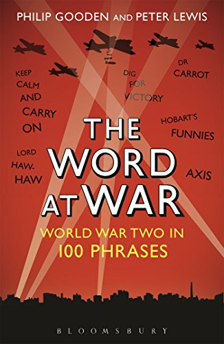 Word At War: World War Two in 100 Phrases