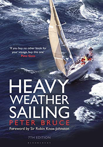 Heavy Weather Sailing 7th Edition (Hardcover): Peter Bruce