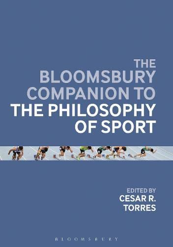 9781472924087: The Bloomsbury Companion to the Philosophy of Sport (Bloomsbury Companions)