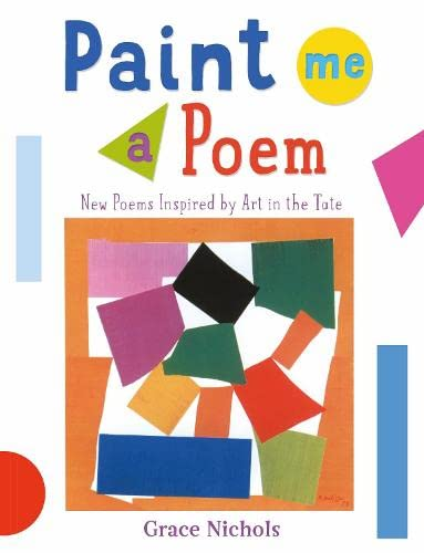9781472927675: Paint Me a Poem: New Poems Inspired by Art in the Tate.
