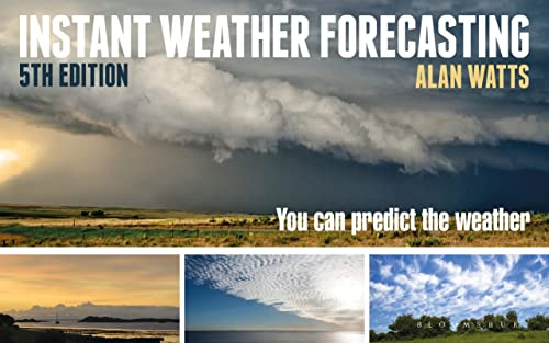 Instant Weather Forecasting: You Can Predict the Weather (Paperback)