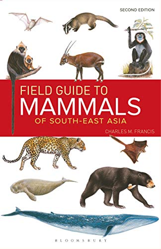 9781472934970: Field Guide to the Mammals of South-East Asia