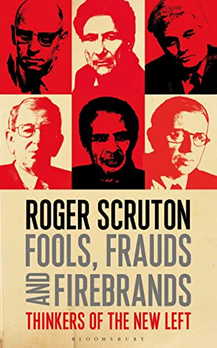 9781472935953: Fools, Frauds and Firebrands: Thinkers of the New Left