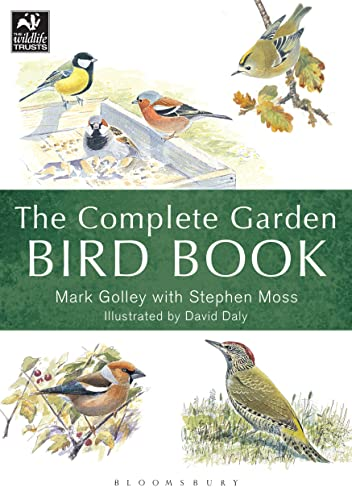 9781472937643: The Complete Garden Bird Book: How to Identify and Attract Birds to Your Garden