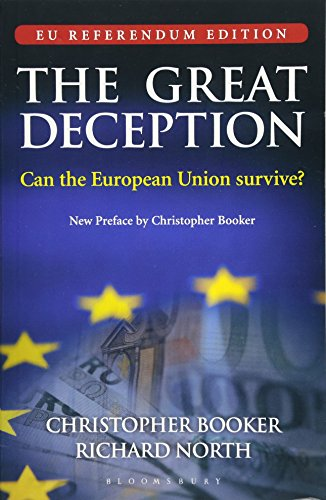 9781472939661: The Great Deception: Can the European Union Survive?