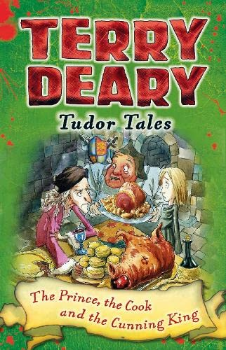9781472939883: Tudor Tales: The Prince, The Cook and the Cunning King