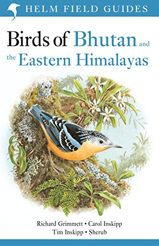 9781472941886: Birds of Bhutan and the Eastern Himalayas