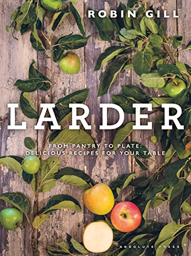 Absolute Press The Larder Chef (Hardcover)