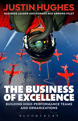 9781472953599: The Business of Excellence: Building high-performance teams and organizations
