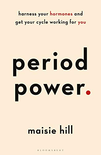 9781472963611: Period Power: Harness Your Hormones and Get Your Cycle Working For You