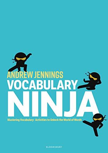 9781472964434: Vocabulary Ninja: Mastering Vocabulary - Activities to Unlock the World of Words