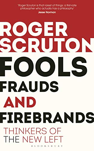 9781472965219: Fools, Frauds and Firebrands: Thinkers of the New Left