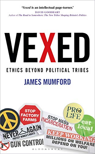 9781472966346: Vexed: Ethics Beyond Political Tribes