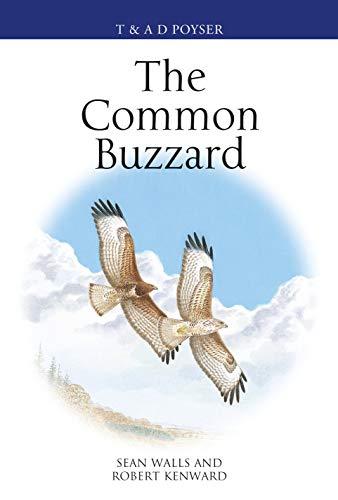 9781472972088: Walls, S: Common Buzzard (Poyser Monographs)