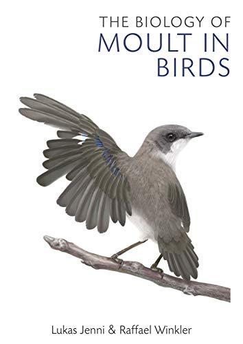 9781472977229: The Biology of Moult in Birds