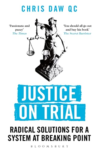 9781472977854: Justice on Trial: Radical Solutions for a System at Breaking Point