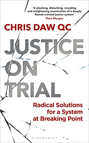 9781472977885: Justice on Trial: Radical Solutions for a System at Breaking Point
