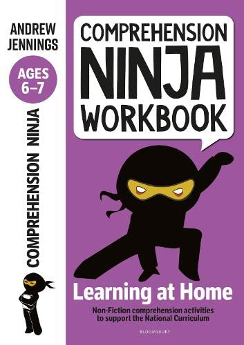 9781472985019: Comprehension Ninja Workbook for Ages 6-7: Comprehension activities to support the National Curriculum at home