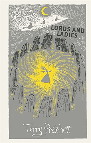 9781473200272: Lords And Ladies. Discworld. The Witches Collection (Discworld Hardback Library)