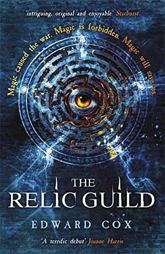 The Relic Guild (Relic Guild 1)