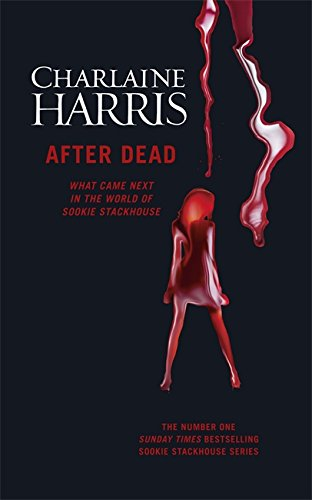 9781473200500: After Dead: What Came Next in the World of Sookie Stackhouse