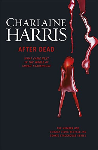 9781473200517: After Dead: What Came Next in the World of Sookie Stackhouse