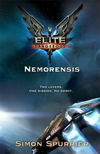 Elite: Nemorensis (Elite: Dangerous): Spurrier, Simon