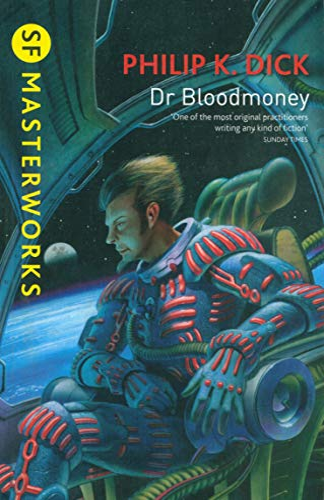 9781473201682: Dr Bloodmoney (S.F. Masterworks)