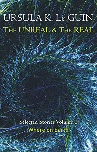 9781473202832: The Unreal And The Real - Volume 1 (Unreal & the Real Vol 1)