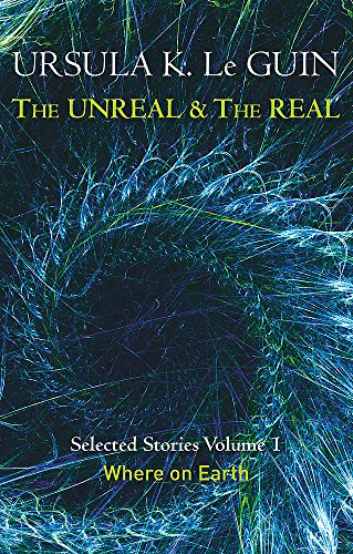 9781473202832: The Unreal and the Real Volume 1: Volume 1: Where on Earth (Unreal & the Real Vol 1)