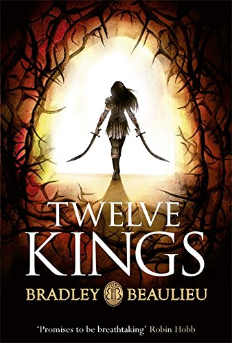9781473203006: Twelve Kings: The Song of the Shattered Sands