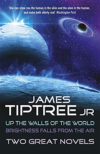 9781473203105: Two Great Novels: Up the Walls of the World & Brightness Falls From the Air