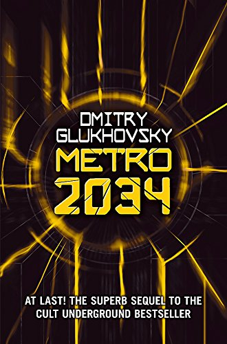 9781473204287: Metro 2034