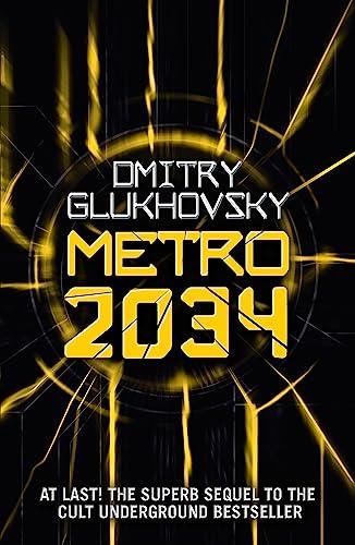 9781473204300: Metro 2034 (METRO by Dmitry Glukhovsky) (Volume 2)