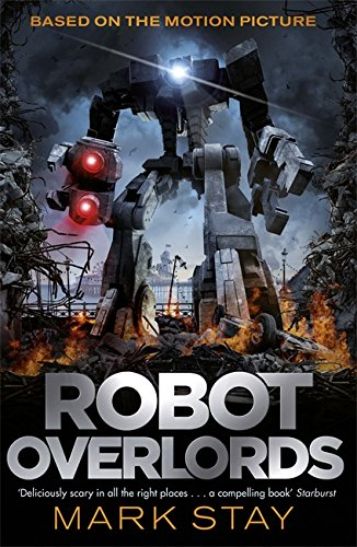 9781473204867: Robot Overlords