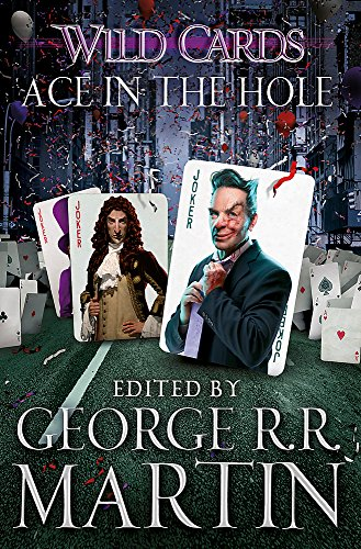 9781473205178: Wild Cards: Ace in the Hole