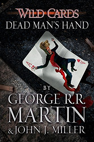 Wild Cards: Dead Man's Hand: edited by Martin,