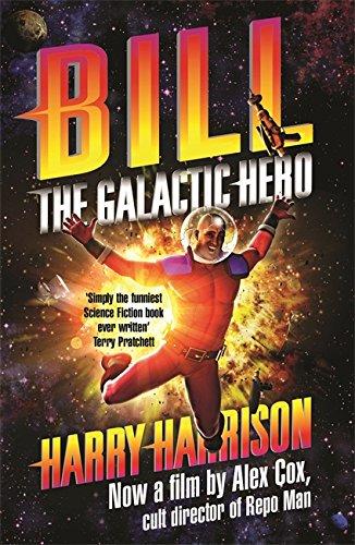 9781473205314: Bill, the Galactic Hero