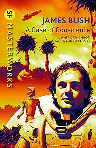 9781473205437: A Case of Conscience (S.F. Masterworks)