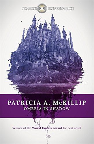 9781473205741: Ombria in Shadow (Fantasy Masterworks)