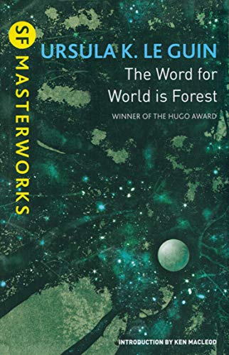 9781473205789: The Word for World is Forest (S.F. Masterworks)