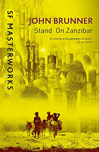 9781473206373: Stand on Zanzibar (S.F. Masterworks)